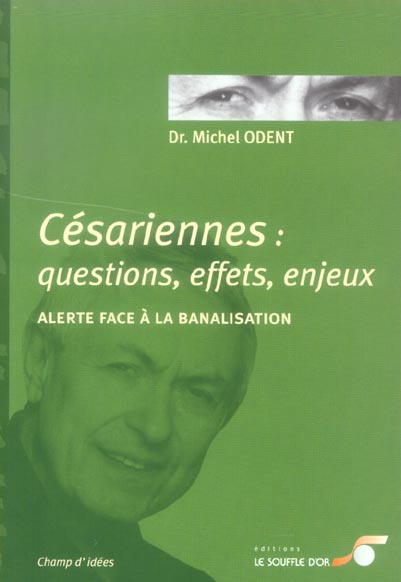 CESARIENNES QUESTIONS EFFETS ENJEUX