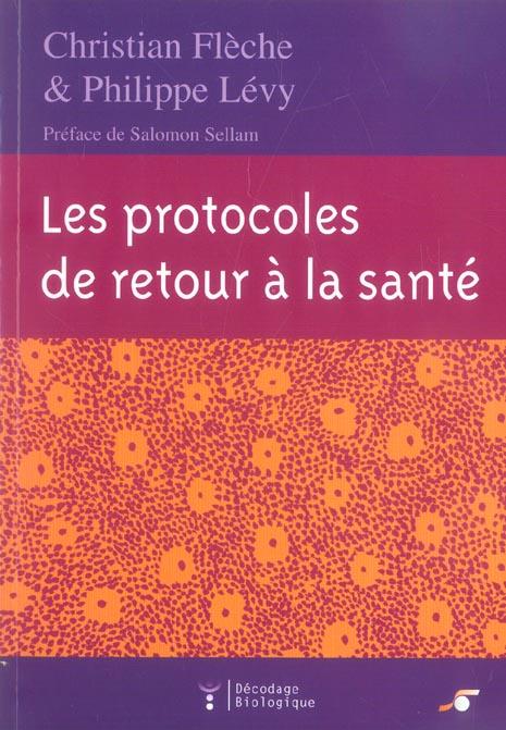 PROTOCOLES DE RETOUR A LA SANTE (LES)