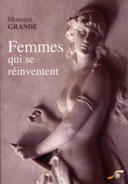 FEMMES QUI SE REINVENTENT