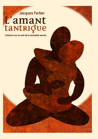 AMANT TANTRIQUE (L')