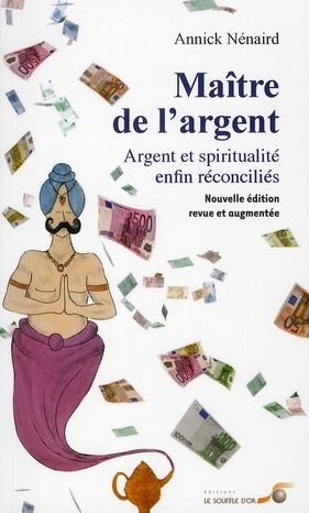 MAITRE DE L'ARGENT NOUVELLE EDITION REVUE ET AUGMENTEE