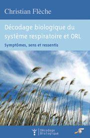 DECODAGE BIOLOGIQUE DES PROBLEMES RESPIRATOIRES ET ORL