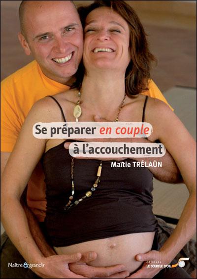 PREPARER EN COUPLE A L'ACCOUCHEMENT (SE)