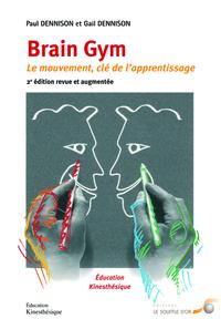 BRAIN GYM 2E EDITION REVUE ET AUGMENTEE