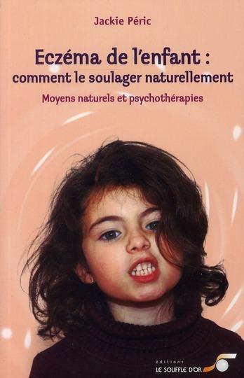 ECZEMA DE L'ENFANT : COMMENT LE SOULAGER NATURELLEMENT