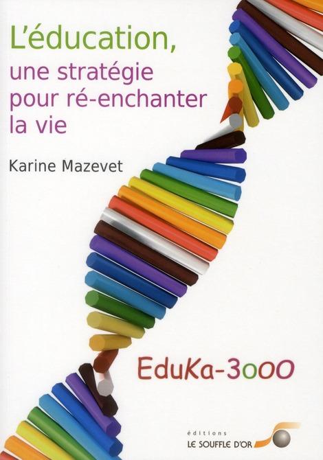 EDUCATION (L') UNE STRATEGIE