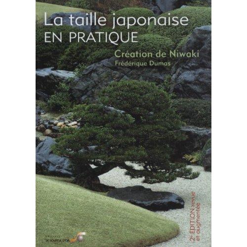 TAILLE JAPONAISE EN PRATIQUE (LA)
