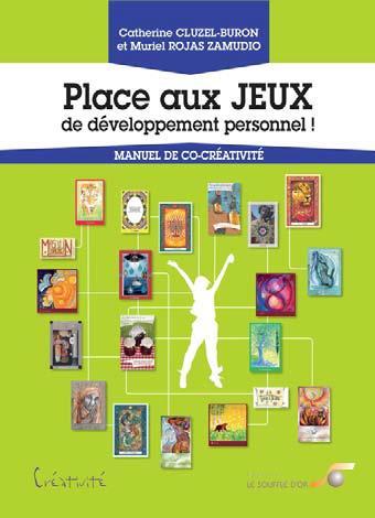 PLACE AUX JEUX DE DEVELOPPEMENT PERSONNEL !