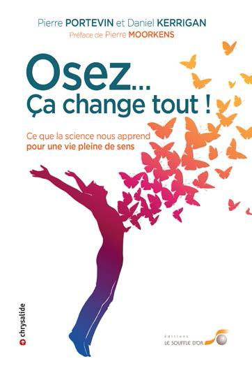 OSEZ ... CA CHANGE TOUT !