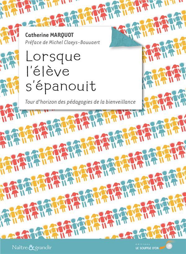 LORSQUE L'ELEVE S'EPANOUIT