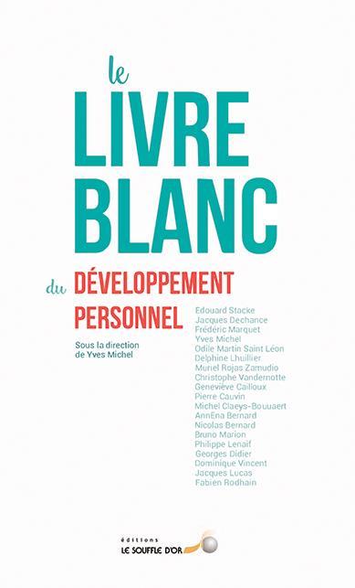 LIVRE BLANC DU DEVELOPPEMENT PERSONNEL (LE)