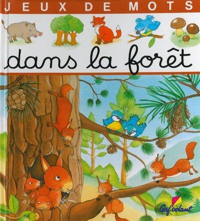 DANS LA FORET - JEUX DE MOTS