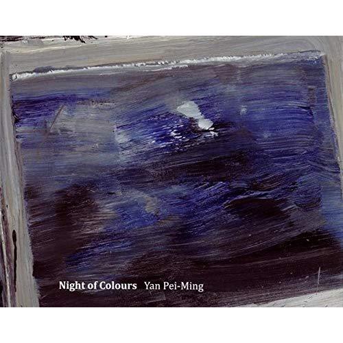 YAN PEI-MING - NIGHT OF COLOURS