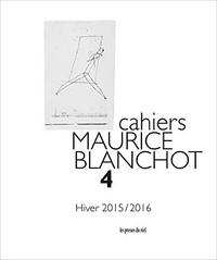 Cahiers Maurice Blanchot n° 4