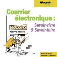 COURRIER ELECTRONIQUE - SAVOIR VIVRE ET SAVOIR FAIRE
