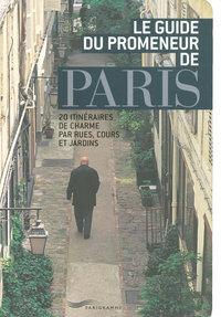 GUIDE DU PROMENEUR DE PARIS