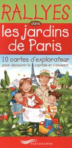 RALLYES DANS LES JARDINS PARISIENS - BOITE 10 CARTES D'EXPLORATEUR POUR DECOUVRIR LA CAPITALE