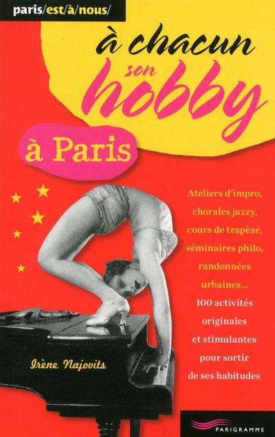 A CHACUN SON HOBBY A PARIS