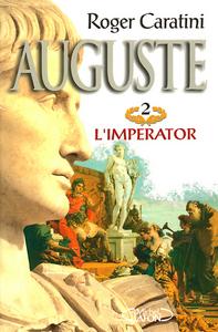 AUGUSTE T02 L'EMPEREUR