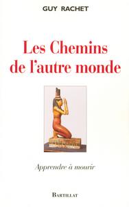CHEMINS DE L AUTRE MONDE