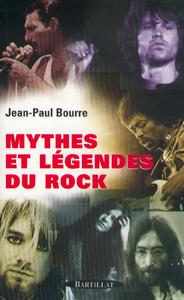 MYTHES ET LEGENDES DU ROCK