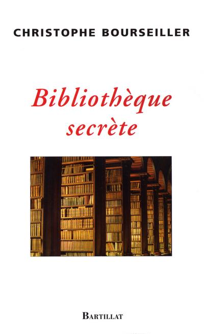 BIBLIOTHEQUE SECRETE