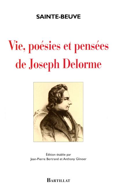 VIE POESI PENSE JOSEPH DELORME