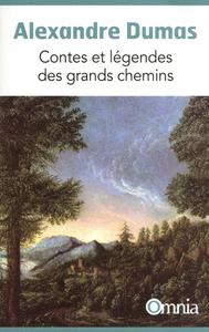 CONTES ET LEGENDES DES GRANDS CHEMINS