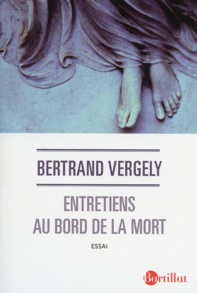 ENTRETIENS AU BORD DE LA MORT