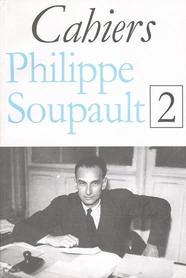 CAHIERS PHILIPPE SOUPAULT / 2