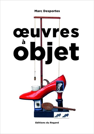OEUVRES A OBJET