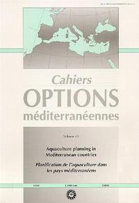 AQUACULTURE PLANNING IN MEDITERRANEAN COUNTRIES CAHIERS OPTIONS MEDITERRANEENNES VOLUME 43