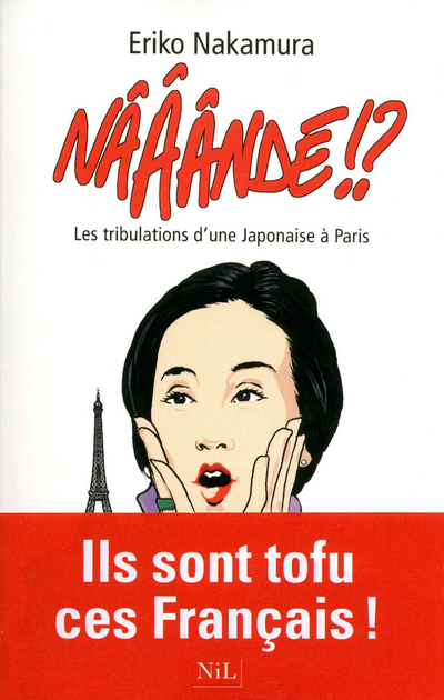 NAAANDE !? LES TRIBULATIONS D'UNE JAPONAISE A PARIS
