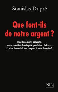 QUE FONT-ILS DE NOTRE ARGENT