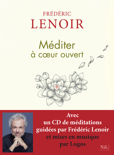 MEDITER A COEUR OUVERT