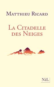 LA CITADELLE DES NEIGES - NOUVELLE EDITION