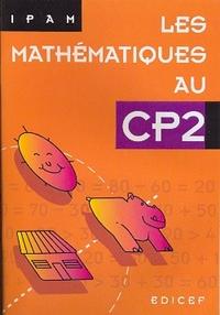 LES MATHEMATIQUES AU CP2