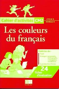 LES COULEURS DU FRANCAIS CM2