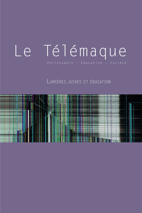 LE TELEMAQUE, N  52/2017. LUMIERES JUIVES ET EDUCATION
