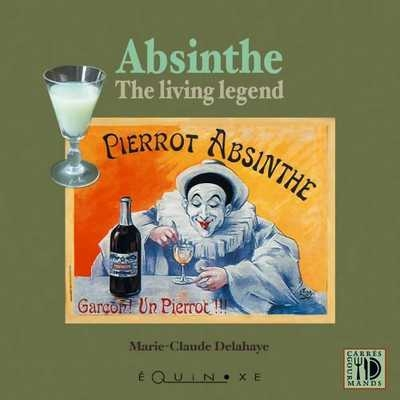 ABSINTHE THE LIVING LEGEND