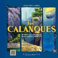 CALANQUES DE CASSIS A LA COTE BLEUE (LES)