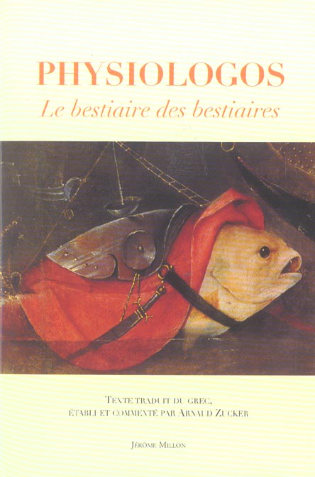 LE PHYSIOLOGOS - BESTIAIRE DES BESTIAIRES