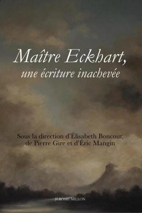 MAITRE ECKHART, UNE ECRITURE INACHEVEE