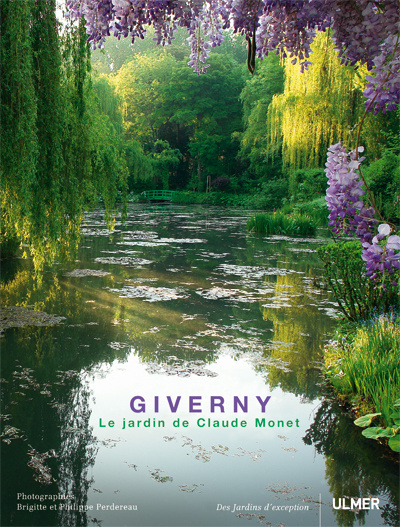 GIVERNY. LE JARDIN DE CLAUDE MONET