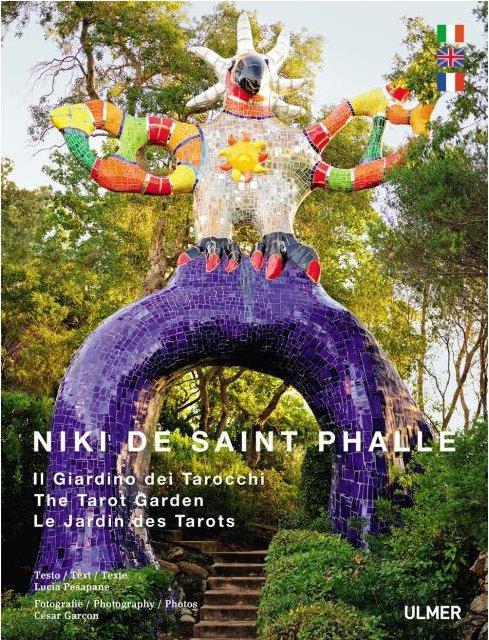 NIKI DE SAINT PHALLE : LE JARDIN DES TAROTS. TRILINGUE FRANCAIS, ANGLAIS, ALLEMAND