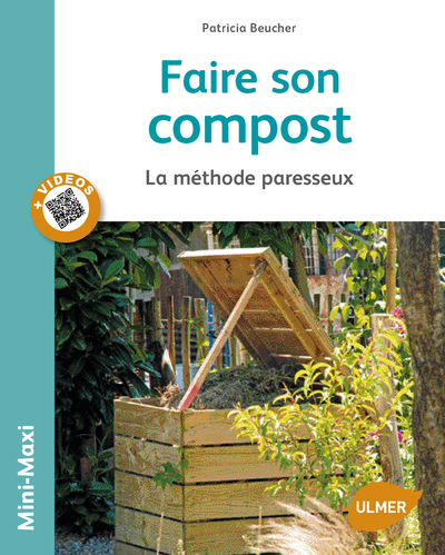 FAIRE SON COMPOST. LA METHODE PARESSEUX