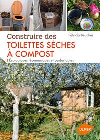 CONSTRUIRE DES TOILETTES SECHES A COMPOST