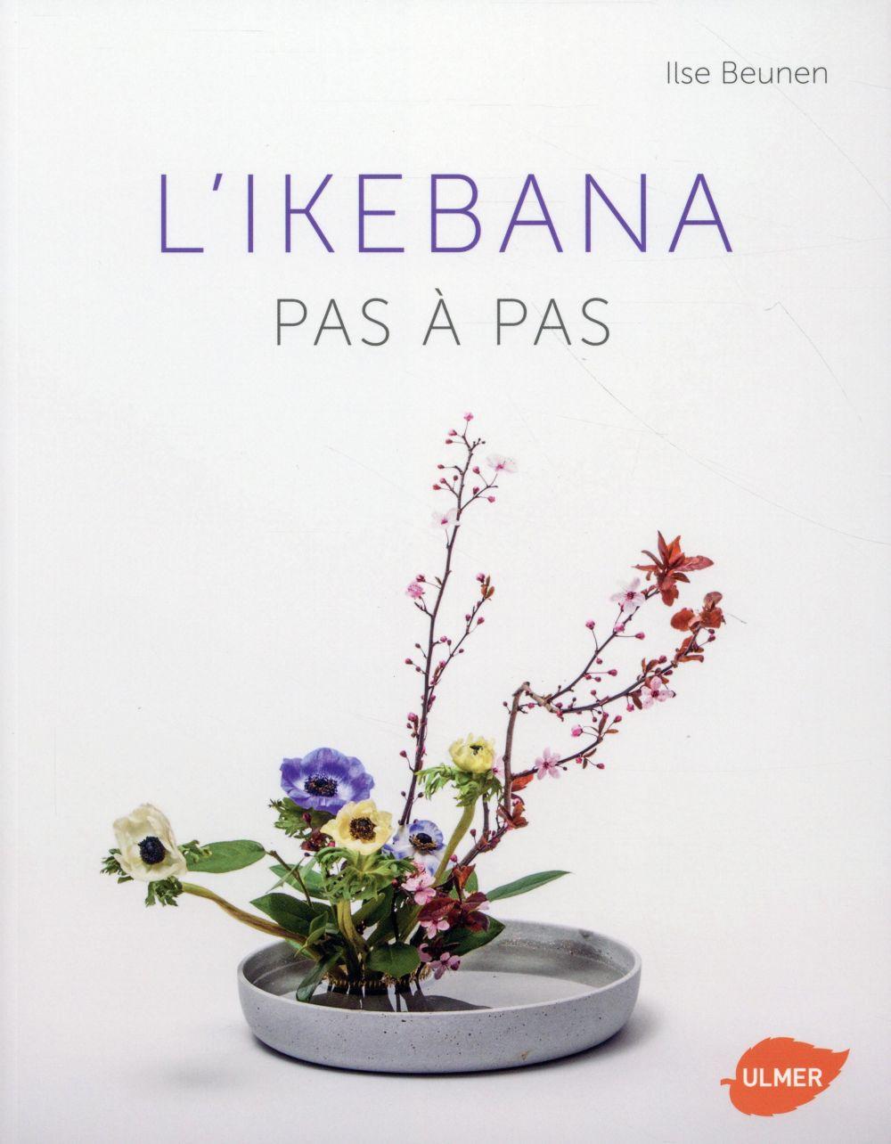 L'IKEBANA - PAS A PAS