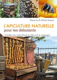 L'APICULTURE NATURELLE POUR LES DEBUTANTS