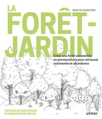 LA FORET-JARDIN